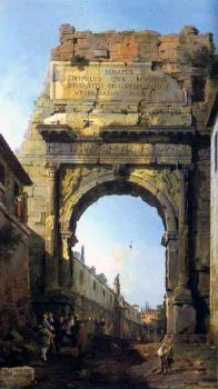 Canaletto : Rome, The Arch of Titus