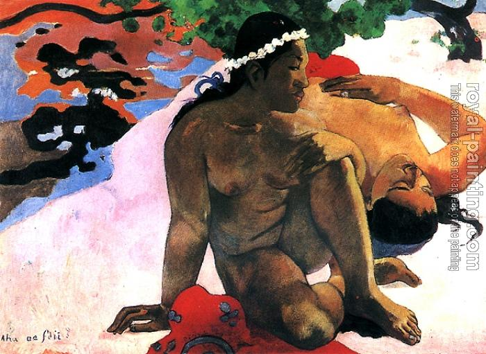 Paul Gauguin : What Are You Jealous
